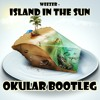 Okular - Island In The Sun *FREE Download*