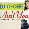 Jennifer Lopez - Ain'T Your Mama (DJ G-One Remix)