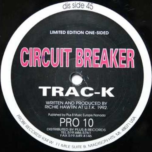Circuit Breaker - Trac - K (Ayarcana Friction Edit)