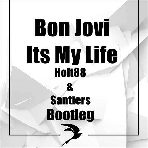 Bon jovi it's my life (rhys sfyrios & ryan mayer bootleg) [free.