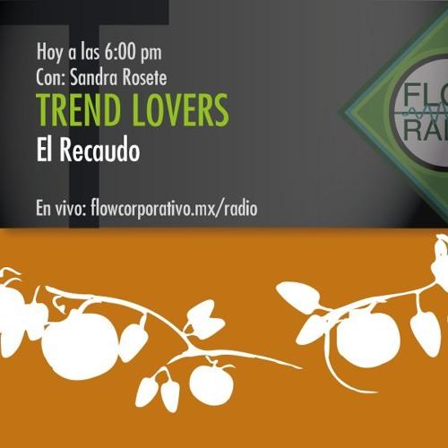 Trend Lovers 057 - El Recaudo
