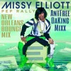 Missy Elliot - Pep Rally (New Orleans Bounce [AntFree DaKing] Mixx)