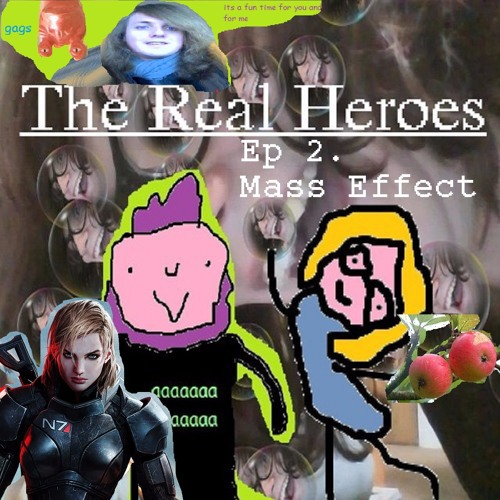 The Real Heroes Episode 2: Mass Effect Ft. Laura Kate Dale