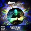 Fungus Funk @ High Frequencies ॐ Funkadelic Trip (30.09.2016)