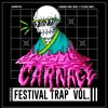 Carnage Festival Trap Mix - Vol.2 *RARE* (LIVE FROM THE RGV)