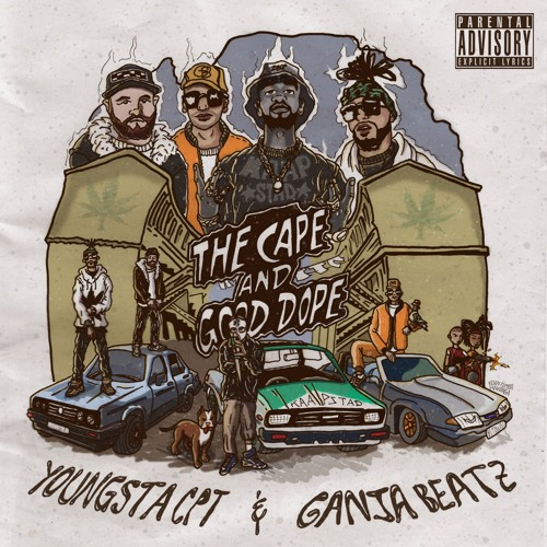 The Cape And Good Dope (YoungstaCPT x Ganja Beatz)