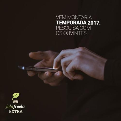FalaFreela#Extra - Aviso Pesquisa 2017