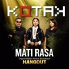 Download Lagu Kotak - Mati Rasa