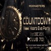 COUNTDOWN 2016 MIXMASTERS New Years Eve Party Pomo Mix