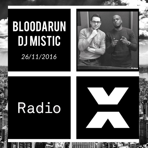 Dancehall - Bloodarun & DJ Mistic on Radio X (26Nov2016)