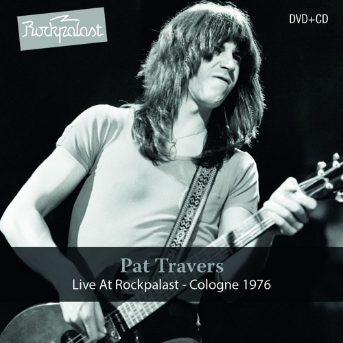 Pat Travers -Live At Rockpalast - Cologne 1976