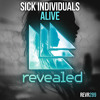 SICK INDIVIDUALS - Alive (OUT NOW!)