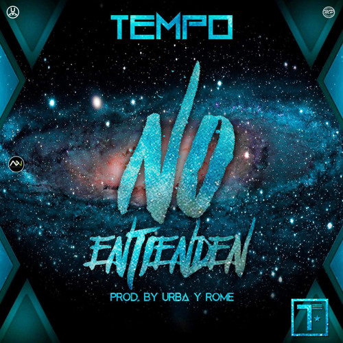 Tempo - No Entienden (Prod. By Urba & Rome)