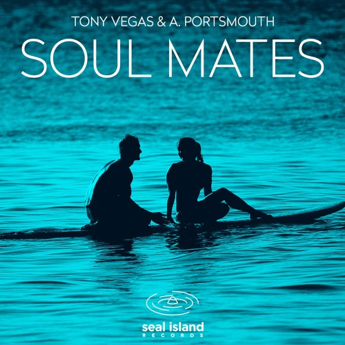 Tony Vegas & A. Portsmouth - Soul Mates (all versions)