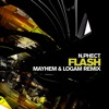 N.Phect - Flash (Mayhem & Logam Remix) FREE DOWNLOAD!!!
