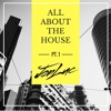 All About The House PT.1 - @JonLuc__