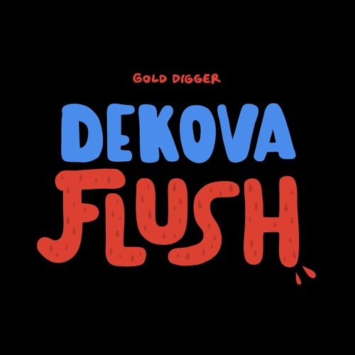 Download DEKOVA - Flush (Original Mix)