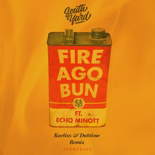 Echo Minott - Fire Ago Bun (Karlixx & Dubtime RMX)[CLICK BUY TO DOWNLOAD]