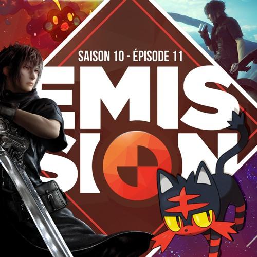 Gamekult l'émission #312 : Final Fantasy XV & Pokemon Soleil / Lune