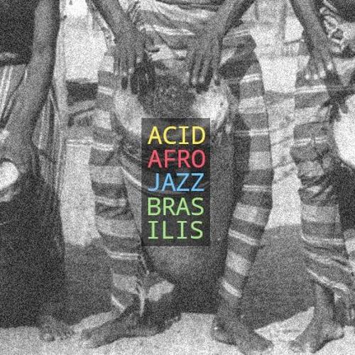 Dj Deriz  -  Acid Afro Jazz Brasilis !