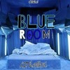 K2TheIllest- Blue Room