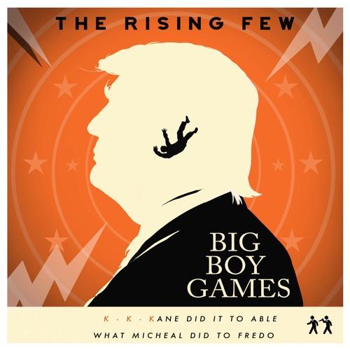 The Rising Few - Big Boy Games