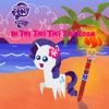 In The Tiki Tiki Tiki Room (MLP Rarity Singing Cover)