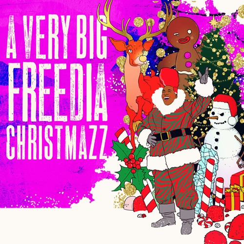 A Very Big Freedia Christmazz