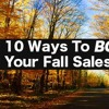 10 Ways To Boost Your Fall Sales Numbers - Sales Training