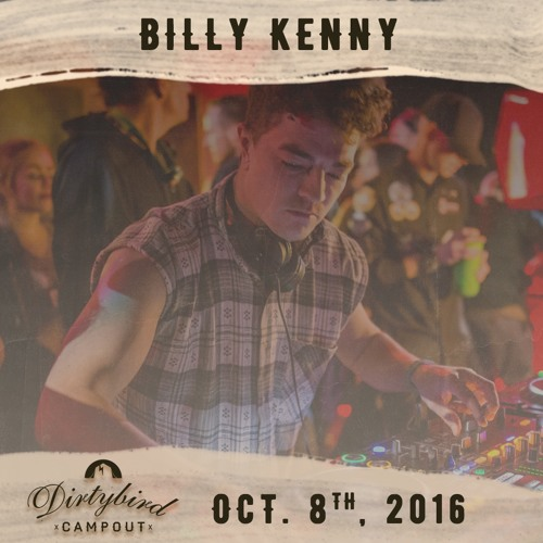 Billy Kenny - Live @ Dirtybird Campout (October 2016)