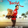 Latest Punjabi Song Bacha Prabh Gill Remix