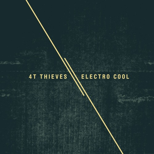 4T Thieves - Electro Cool