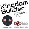 Kingdom Builder On One Jam Nation Radio September 3 2016 Schyler Dixon Mp3