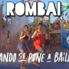 Rombai - Cuando Se Pone A Bailar mp3