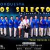 Los Selectos Orquesta 2016 - Sobre Las Olas (DRA)