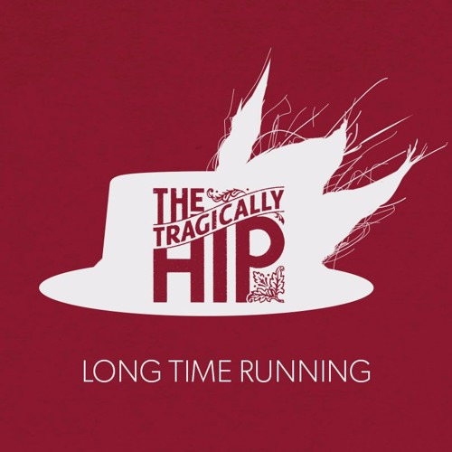 Long Time Running (The Tragically Hip)