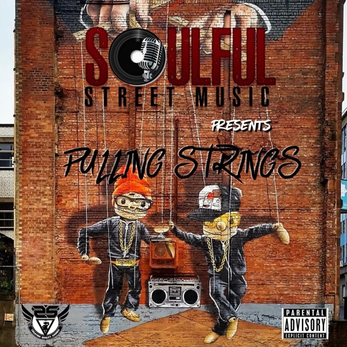 SoulfulStreetMusic Presents : PULLING STRINGS