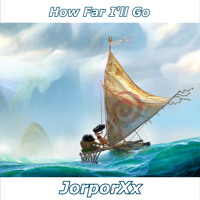 How Far I'll Go - Moana / Vaiana (MALE COVER)