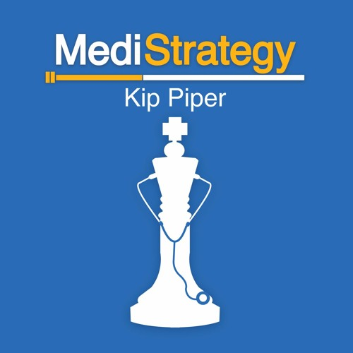 Download MediStrategy with Kip Piper Episode 08 - Gil Carrara, MD on Physician Recruiting