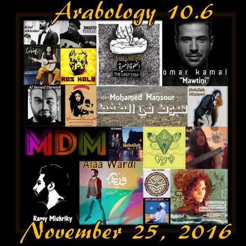 Arabology 10.6 [New Indie/Alternative Arabic Music]