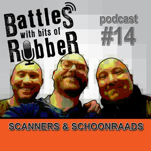 #14 - Scanners & Schoonraads
