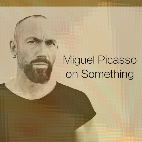 "Miguel Picasso On Something (FREE DOWNLOAD (CLICK ON ""BUY""))"