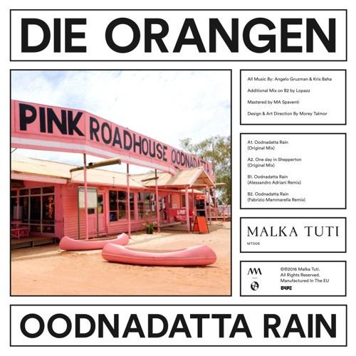 PREMIERE : Die Orangen - Oodnadatta Rain
