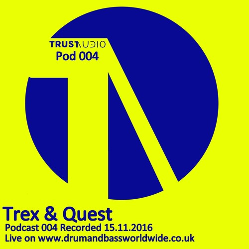 Trex & Quest Trust Audio Pod 004