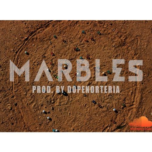 Marbles (Prod. By Dopenorteria)