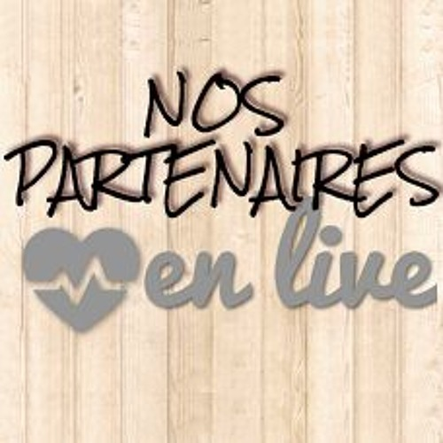 """Nos Partenaires """"en Live"""""""