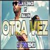Zion & Lennox Ft. J Balvin - Otra Vez (Dj ToRi Remix)