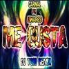 Carnal Ft. Linares - Me Gusta (Dj ToRi Remix)