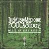 THE MUSIC MEDICINE PODCAST 002 - Hara Katsiki