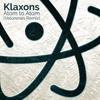 Klaxons - Atom To Atom (Velorenes Remix)